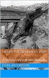 Henry Fitzwilliam's War: A Bennet Wardrobe Novella
