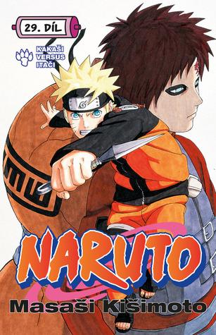 Naruto 29: Kakaši versus Itači (Naruto, #29)