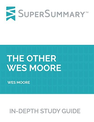 Study Guide: The Other Wes Moore by Wes Moore