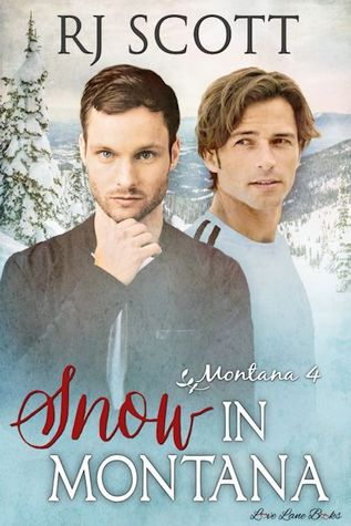 Release Day Review: Snow in Montana (Montana #4) by R.J. Scott