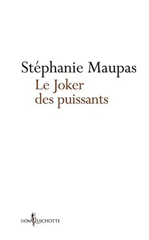 Le Joker des puissants: Le grand roman de la Cour pénale internationale (NON FICTION)