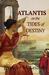 Atlantis On the Tides of Destiny (Atlantis The Antediluvian Chronicles, # 2) by Jennifer McKeithen