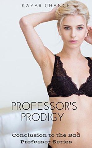 Professor's Prodigy (Bad Professor Book 4)