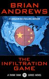 The Infiltration Game (A Think Tank Series Novel)