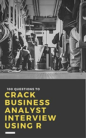 Google books para descargar pdf 100 Questions to Crack Business Analyst Interview Using R