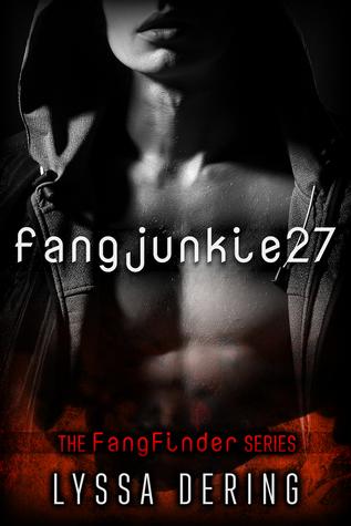 fangjunkie27 (FangFinder, #1)