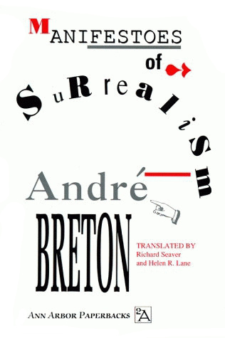 Manifestoes of Surrealism by André Breton