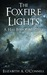 The Foxfire Lights (Hal Bishop Mysteries #2)
