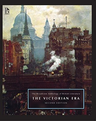 The Broadview Anthology of British Literature, second edition: Volume 5: The Victorian Era