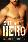 Not a Hero by Sarah  Robinson
