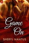 Game On by Sheryl Nantus