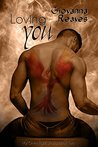 Loving You (My One-Night Stand #2)