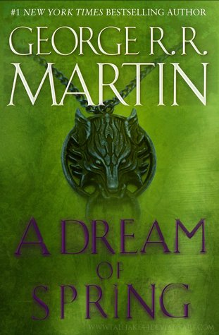 a dream of spring a song of ice and fire 7