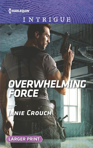 Overwhelming Force (Omega Sector: Critical Response #5)