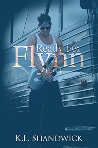 Ready For Flynn, Part 1 (Ready For Flynn #1)