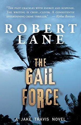 The Gail Force(Jake Travis 4)