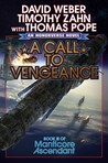 A Call to Vengeance (Honorverse: Manticore Ascendant,