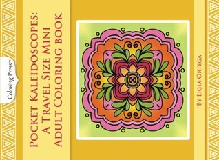 Pocket Kaleidoscopes A Travel Size Mini Adult Coloring Book