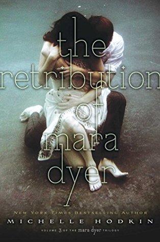 The Retribution of Mara Dyer (Mara Dyer, #3)