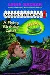 A Flying Birthday Cake (Marvin Redpost)