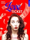 Love Ticket by Sophie Mikky