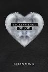 Secret Heart of God