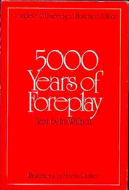 5000 Years of Foreplay