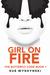 Girl On Fire by Sue Wyshynski