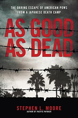 As Good As Dead by Stephen L. Moore