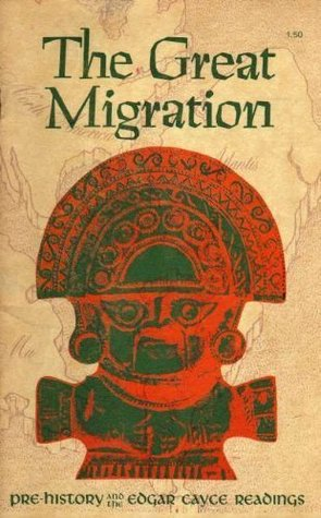 The Great Migration: Pre-History and the Edgar Cayce Readings
