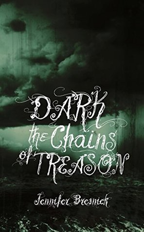 Dark the Chains of Treason (The Paderborn Chronicles Book 3)