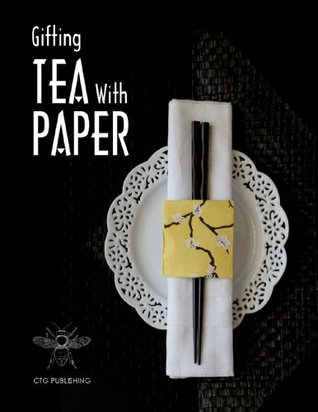 Gifting Tea with Paper