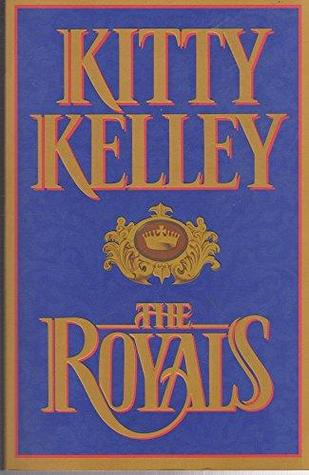 Ebook The Royals by Kitty Kelley DOC!