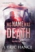 His Name Was Death (Dead Man's Tale, #1)