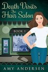 Death Visits the Hair Salon (The Mysteries of Marion #1)