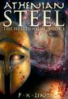 Athenian Steel by P.K. Lentz