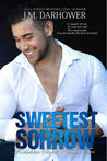 Sweetest Sorrow (Forbidden, #2)