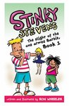 Stinky Stevens Book 1: The Plight of the One-Armed Barbie