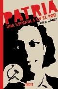 Patria. Una española en el KGB