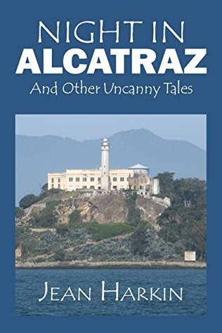 Night in Alcatraz by Jean Harkin