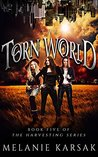 The Torn World (The Harvesting #3)