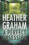 A Perfect Obsession by Heather Graham