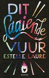 Dit laaiende vuur by Estelle Laure
