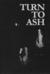 Turn to Ash, Volume 0