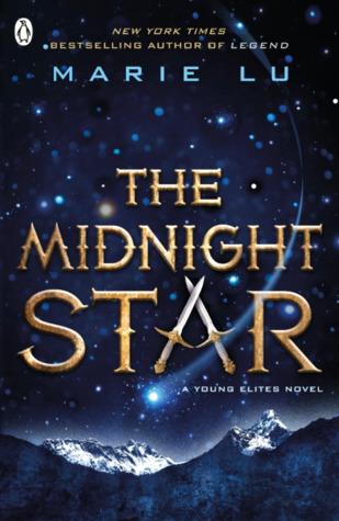 The Midnight Star (The Young Elites #3) – Marie Lu