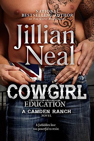 Cowgirl Education: a Camden Ranch Novel