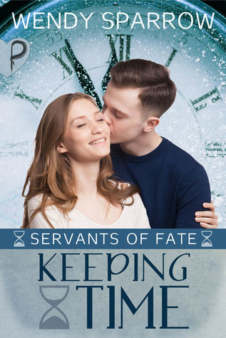 Keeping Time (Servants of Fate, #3)