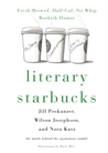 Literary Starbucks: Fresh-Brewed, Half-Caf, No-Whip Bookish Humor