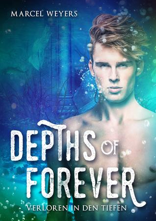 Depths of Forever – Verloren in den Tiefen