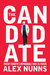The Candidate by Alex Nunns